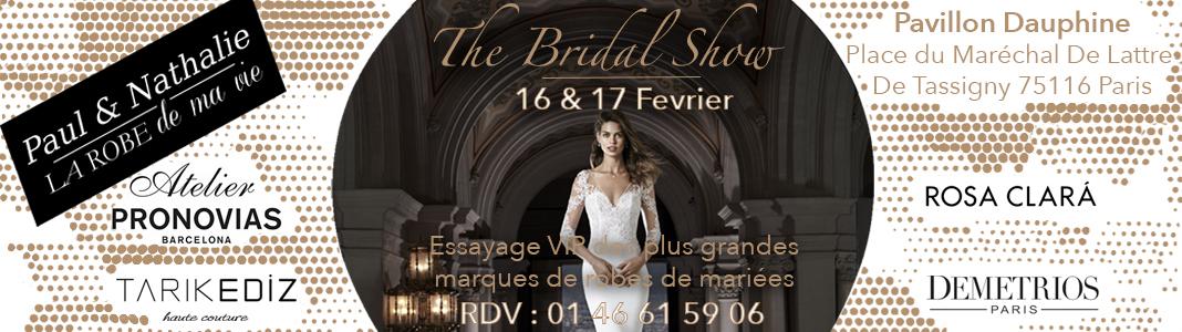 The Bridal Show Paris, salon robes de mariée 16 et 17 février 2019